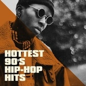Hottest 90's Hip-Hop Hits de 60's 70's 80's 90's Hits