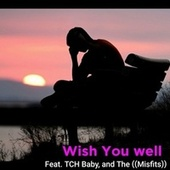 Wish You Well by XPonet