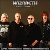 Dressed To Kill (Live) de Nazareth