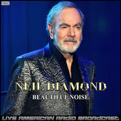 Beautiful Noise (Live) de Neil Diamond