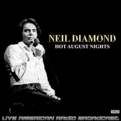 Hot August Nights (Live) de Neil Diamond