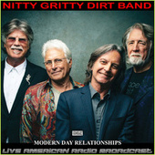 Modern Day Relationships (Live) by Nitty Gritty Dirt Band