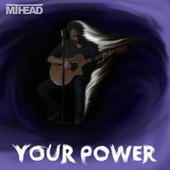 Your Power by MT Head