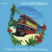 Lively up Yourself (A tribute to Bob Marley 40th anniversary) by Sunshiners