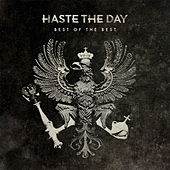 Best of the Best by Haste The Day