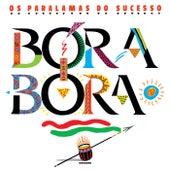 Bora Bora de Os Paralamas Do Sucesso