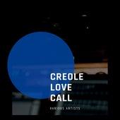 Creole Love Call de Various Artists