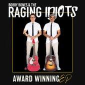 Award Winning EP de Bobby Bones And The Raging Idiots