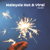 Malaysia Hot & Viral - May 2021 de Various Artists