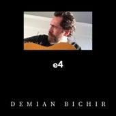 E4 by Demian Bichir