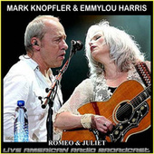Romeo & Juliet (Live) de Mark Knopfler