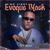 Evoque Black by Mc Vinny