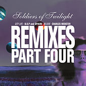 Remixes Part Four by Soldiers Of Twilight