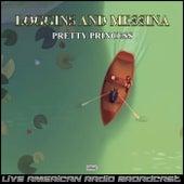 Pretty Princess (Live) by Loggins & Messina