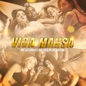 Vida Mansa by Mc Kelvinho