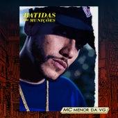 Batidas ou Munições by MC Menor da VG
