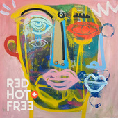Red Hot + Free by Red Hot Org