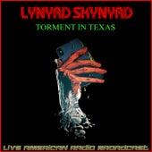 Torment In Texas (Live) de Lynyrd Skynyrd