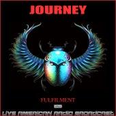 Fulfilment (Live) van Journey