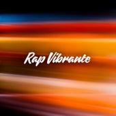 Rap Vibrante de Various Artists
