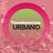 Tendencias Urbano de Various Artists