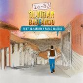 Olvidar Bailando (feat. N. Hardem & Pablo Watusi) de La-33