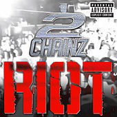 Riot by 2 Chainz