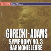 Gorecki Symphony No. 3 - Adams Harmonielehre by Various Artists