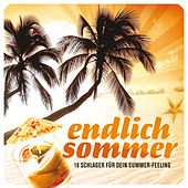 Endlich Sommer - 18 Schlager für dein Summer-Feeling by Various Artists