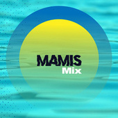 Mamis Mix de Various Artists