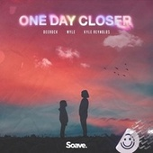 One Day Closer by Dee Rock