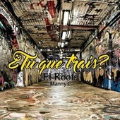 ¿Tu que traís? by The Roots