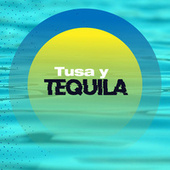 Tusa y Tequila by Various Artists
