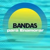 Bandas para enamorar by Various Artists