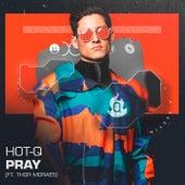 Pray fra Hot Q