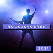Rockslágerek 2021 de Various Artists