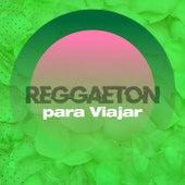 Reggaeton para viajar de Various Artists
