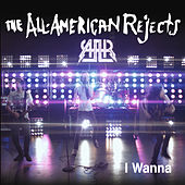 I Wanna von The All-American Rejects