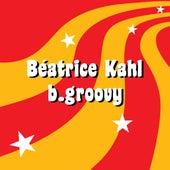 B.groovy von Béatrice Kahl