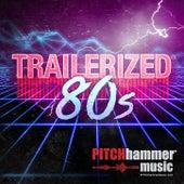 Trailerized 80s de Pitch Hammer