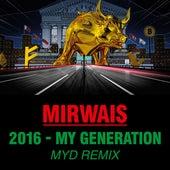 2016 - My Generation (Myd Remix) de Mirwais