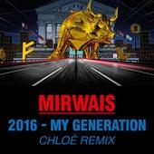 2016 - My Generation (Chloé Remix) by Mirwais