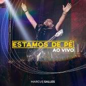 Estamos de Pé (Ao Vivo) by Marcus Salles