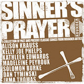 Sinner's Prayer (A Collection of Classic Songs from Rounder Artists) by Various Artists