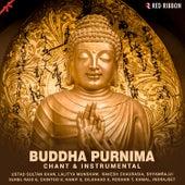 Buddha Purnima - Chant & Instrumental by Dilshaad Khan