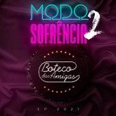Modo Sofrência  2 by Boteco das Amigas