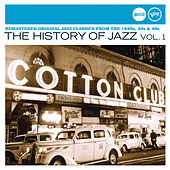 The History Of Jazz Vol. 1 (Jazz Club) by Various Artists