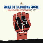 Power To The Motown People: Civil Rights Anthems And Political Soul 1968-1975 von Various Artists