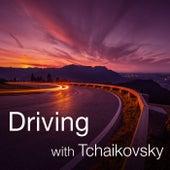 Driving with Tchaikovsky von Pyotr Ilyich Tchaikovsky