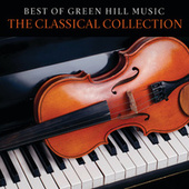 Best Of Green Hill Music: The Classical Collection von Various Artists